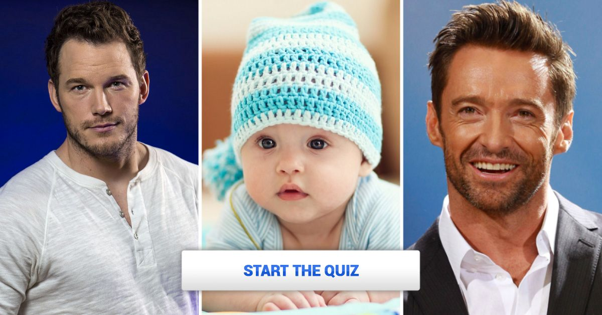 Pick Some Baby Boy Names And We'll Reveal Which Actor He ...